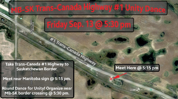 The Southern Chiefs Organization sent out this information about a planned Round Dance Friday evening on the Trans-Canada Highway.