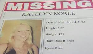 Arrest made in case of Katelyn Noble